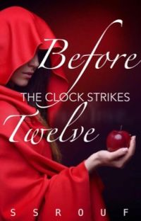 Before the Clock Strikes Twelve [Book I of the Anti-Tales] cover
