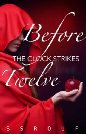 Before the Clock Strikes Twelve [Book I of the Anti-Tales] by D_Brownie