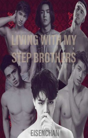 Living with my Step Brothers (BxB) by Eisenchan