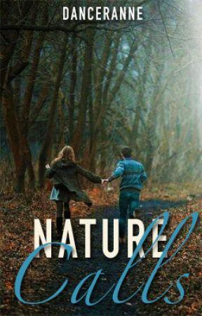 Nature Calls by DancerAnne