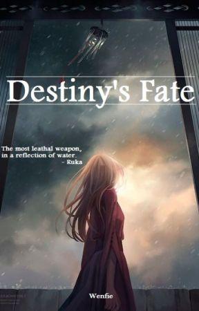 Destiny's Fate by infinitydays