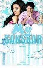 My Sanskar ☑️ by riyagarg1284