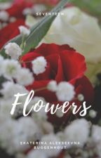 Flowers | Hoshi X Reader (soonyoung) by AleksB6