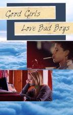 Good Girls Love Bad Boys by duckiehaim