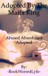 Adopted By The Mafia King cover