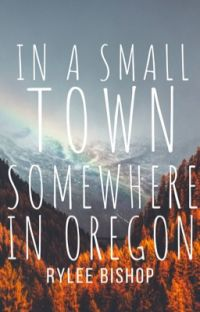In a Small Town Somewhere in Oregon cover