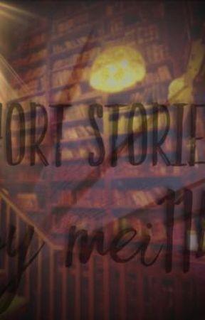 Short stories by Mei114