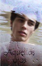 Aquellos ojos by danlo1209