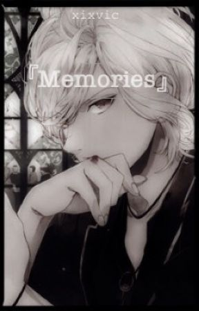 memories | diabolik lovers by xixvic