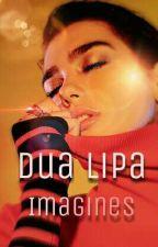 Dua Lipa Imagines {GXG} by emptyheadedkids