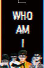 Who Am I? | JJP by jins0n