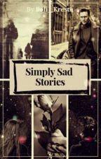 Simply Sad Stories від Sofi_Kresta
