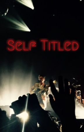Self Titled by hesinflowers