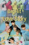 BigHit Love Story (COMPLETED-END) cover