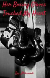 Her Boxing Gloves Touched My Heart cover
