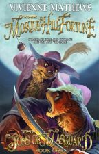The Mosque Hill Fortune (The Sons of Masguard, Book One) by VivienneMathews