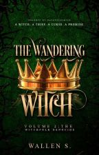 The Wandering Witch VOL. 2 - The Witchfolk Genocide Arc by lastwill-