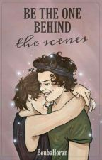 Be the one behind the scenes. || larry stylinson • version by BeubaHoran