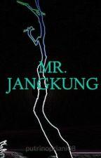 MR. JANGKUNG by putrinopriani08