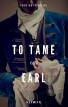 To tame an Earl (four hoydens #2)  cover