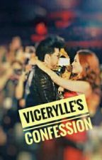 Vicerylle's Confession 💛 by jenlisayellow