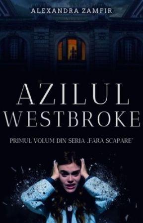 Azilul Westbroke by Ada_Zamfir