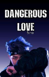 Dangerous Love(Namjoonxreader)  cover