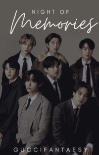 Night Of Memories | BTS [Sporadic Updates] cover