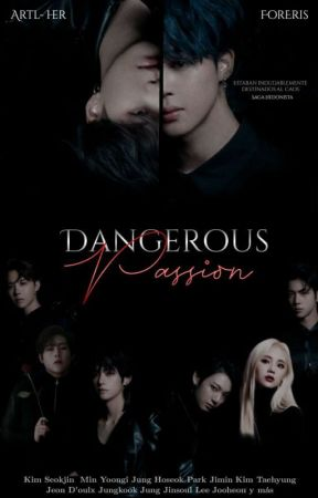 dangerous passion ─𝘆𝗼𝗼𝗻.𝗺𝗶𝗻 [saga hedonista :: libro 01] by artl-her