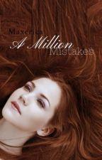 A Million Mistakes  by Hhhhhh05