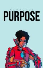 Purpose ▹ Marvel by wavyonce