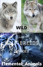 Wild, Chaotic and Free, and Half-Breeds Spoofs by Elemental_Animals
