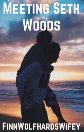 Meeting Seth Woods by JustTrashy