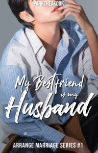 My Bestfriend Is My Husband(Completed) cover