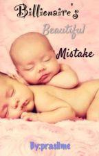 Billionaire's Beautiful Mistake by Alabanzah