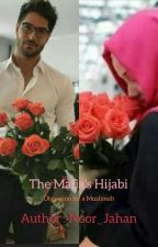 The Mafia's Hijabi ... (Obsession for a Muslimah) (Completed) ✔✔✔ by Noor_Jahan
