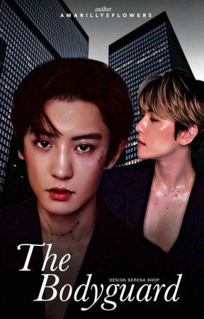 The Bodyguard [Chanbaek] by amarillysflowers