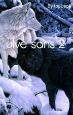 ulve sans 2 by topusot