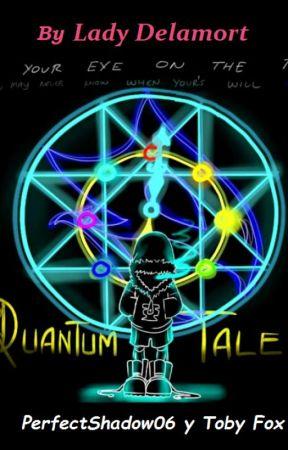 Over Time Determination (QuantumTale) (En Edición) by LadyDelamort