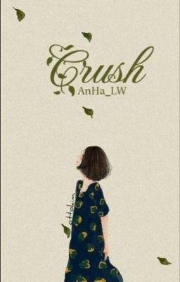 Đọc truyện Crush - Dím