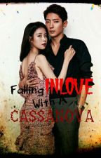 Falling Inlove with a Cassanova by _CrazyUnicornn
