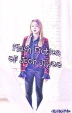 FLASH FICTION of JIWOO  by Jeonjyu