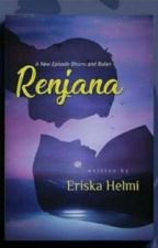 Renjana (a new episode of Bhumi and Bulan)COMPLETED oleh mommiexyz