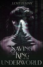 Saving the King of the Underworld   Book 2 by _lovepenny