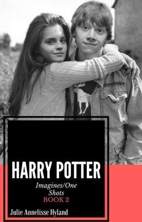 Harry Potter Imagines/One Shots BOOK 2- #Wattys2018 #WattPride by julieannelissehyland