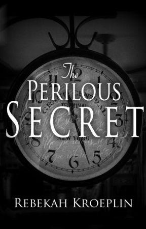 The Perilous Secret by rjkroeplin