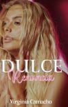 Dulce Renuncia (Saga Dulce No. 1) cover