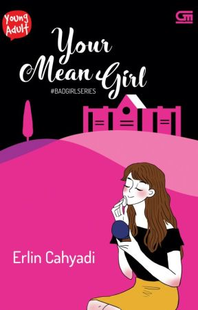 YOUR MEAN GIRL - Erlin Cahyadi by Gramedia