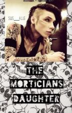 The Morticians Daughter by SWS__KJJG