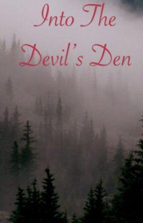 Into the Devil's den by HamsterMom13